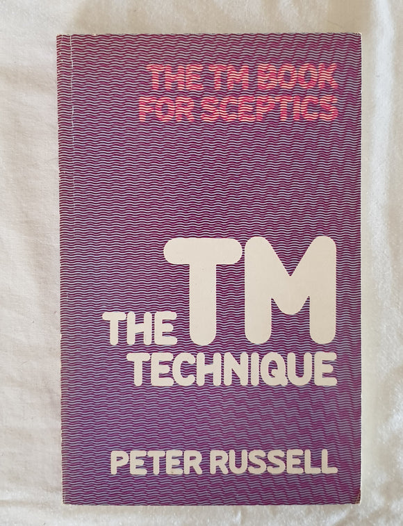 The TM Technique by Peter Russell