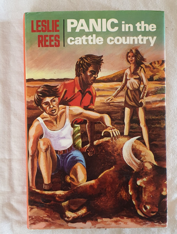 Panic in the Cattle Country by Leslie Rees