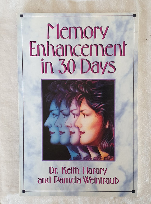 Memory Enhancement in 30 Days by Dr. Keith Harary and Pamela Weintraub