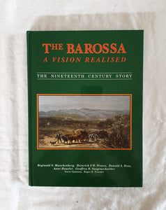The Barossa A Vision Realised  The Nineteenth Century Story