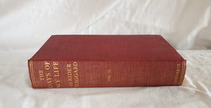 The Days of My Life by Sir H. Rider Haggard