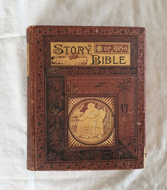 The Story of the Bible by Charles Foster
