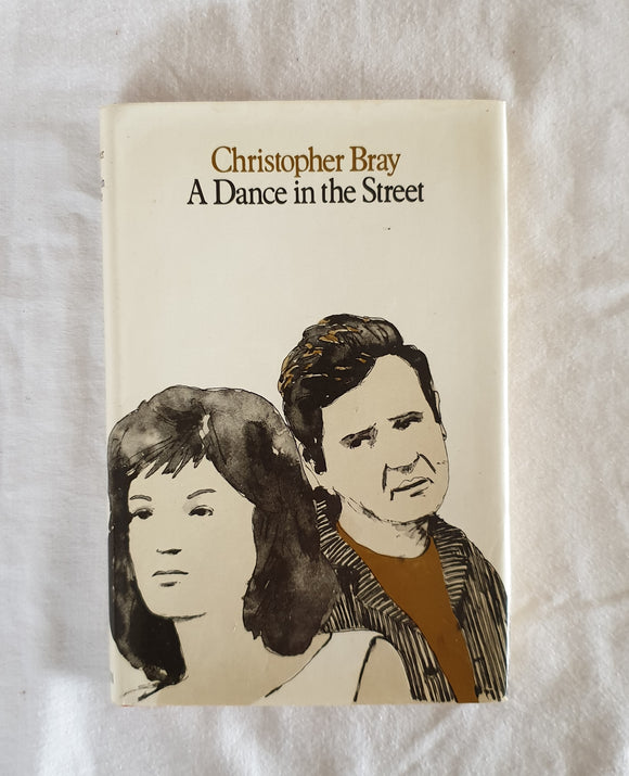 A Dance In The Street  by Christopher Bray