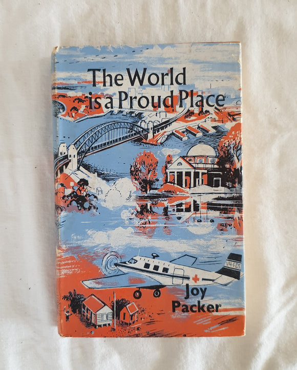 The World is a Proud Place by Joy Packer