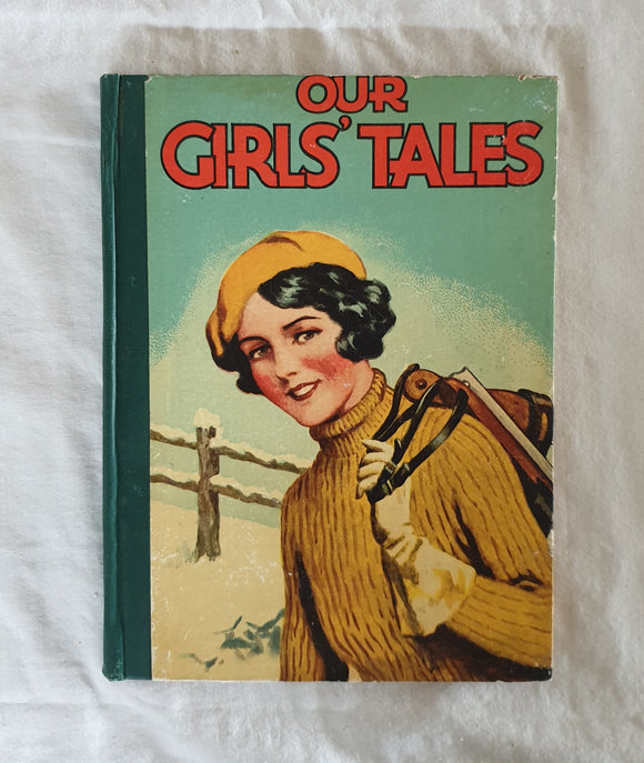 Our Girls' Tales by Renwick of Oiley