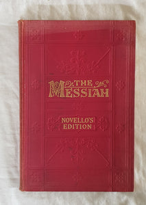 The Messiah  A Sacred Oratorio  Compased in the Year 1741 by G. F. Handel