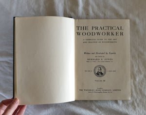 The Practical Woodworker by Bernard E. Jones - Volume 2
