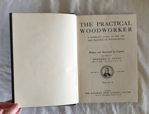 The Practical Woodworker by Bernard E. Jones - Volume 3