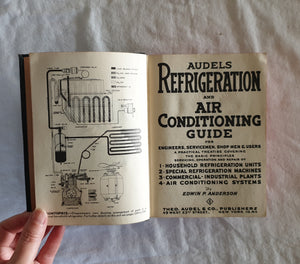 Audels Refrigeration and Air Conditioning Guide by Edwin P. Anderson