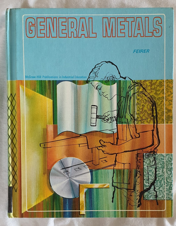 General Metals  by John L. Feirer