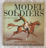 Model Soldiers by Henry Harris