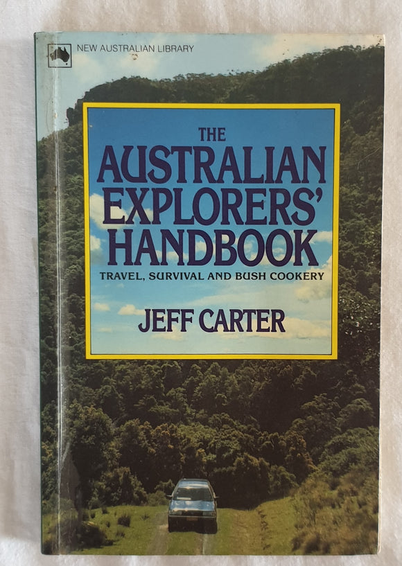 Australian Explorers' Handbook by Jeff Carter
