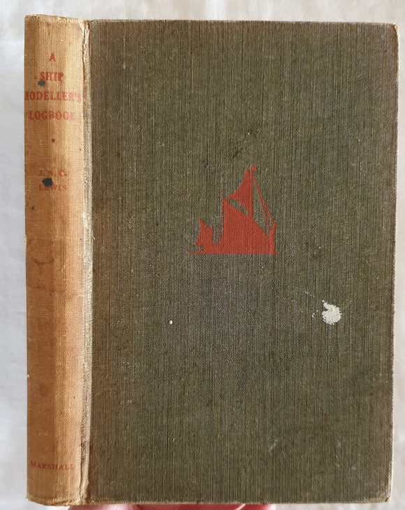 A Ship Modeller's Logbook  by John N. C. Lewis