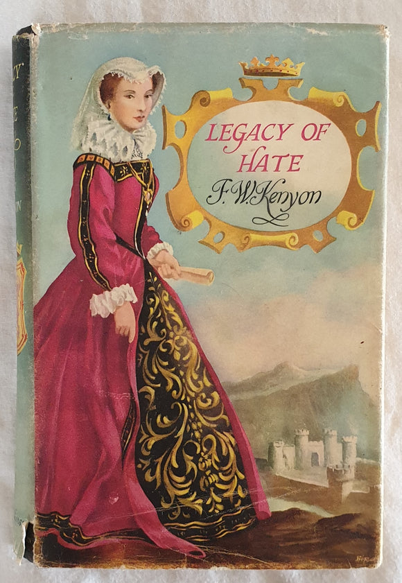 Legacy of Hate by F. W. Kenyon