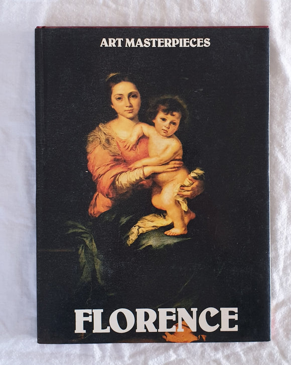 Art Masterpieces of Florence by Ted Smart and David Gibbon