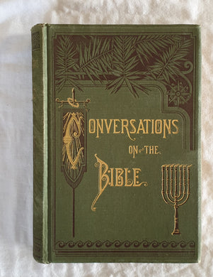 Conversations On The Bible by Enoch Pond