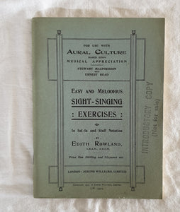 Easy and Melodious Sight = Singing Exercises by Edith Rowland