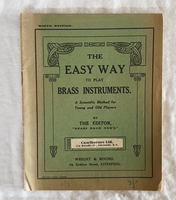 The Easy Way to Play Brass Instruments by Brass Band News