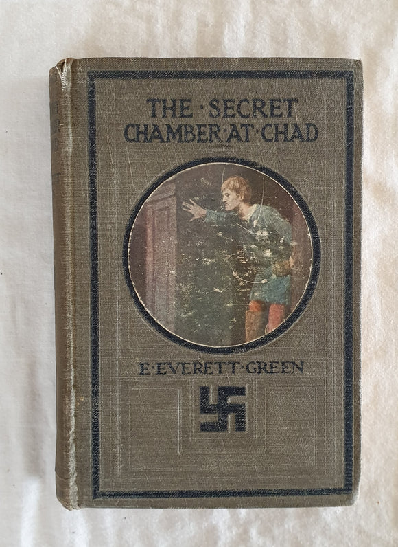 The Secret Chamber At Chad  by E. Everett Green