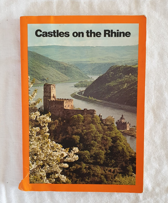Castles on the Rhine by Dr. Walther Ottendordd-Simrock