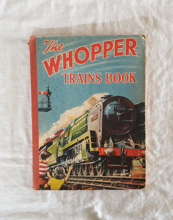 The Whopper Trains Book  The Children's Press