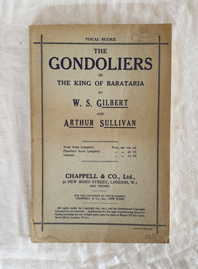 The Gondoliers of The King of Barataria  by W. S. Gilbert and Arthur Sullivan