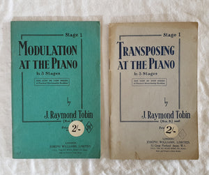 Transposing at the Piano in 3 Stages by J. Raymond Tobin