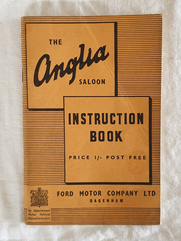 The Anglia Saloon Instruction Book