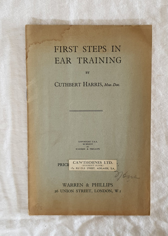 First Steps in Ear Training  by Cuthbert Harris