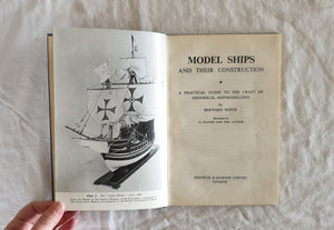 Model Ships and Their Construction by Bernard Reeve