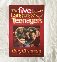 Load image into Gallery viewer, The Five Love Languages of Teenagers by Gary Chapman