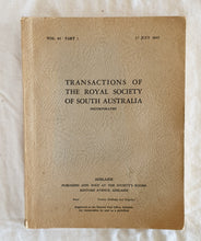 Load image into Gallery viewer, Transactions of The Royal Society of South Australia  Vol. 69 Part 1