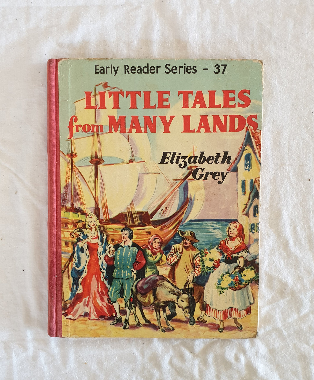 Little Tales from Many Lands  Early Reader Series No. 37  by Elizabeth Grey