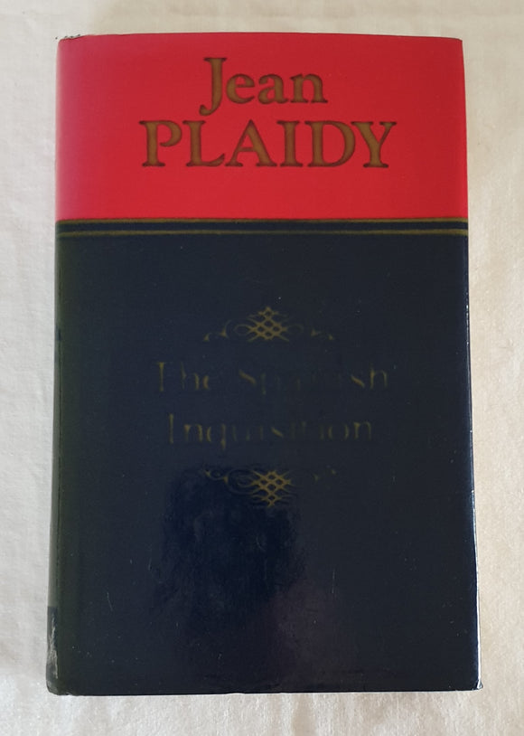 The Spanish Inquisition by Jean Plaidy