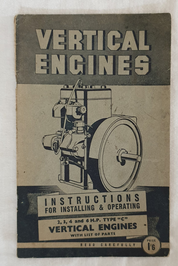 Vertical Engines  Instructions for Installing & Operating  2,3,4 and 6 H.P. Type
