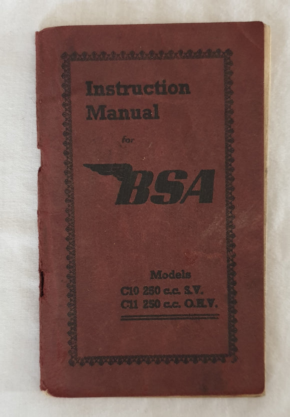 BSA 250c.c S.V. Model C10 and O.H.V Model C11 Instruction Manual