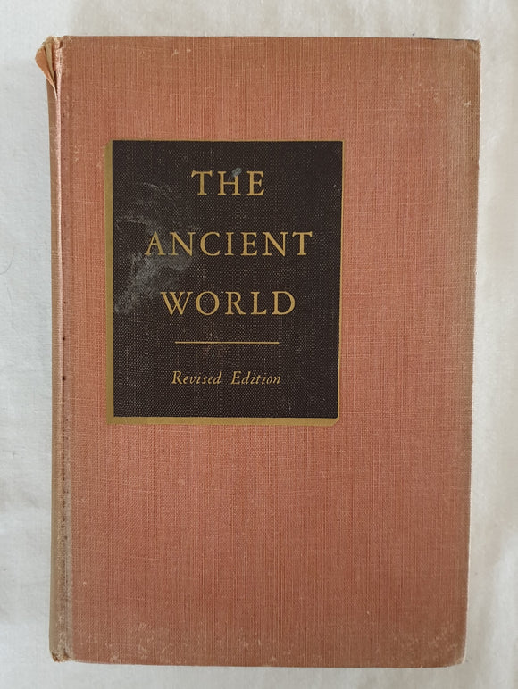 The Ancient World by Wallace Everett Caldwell