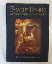 Load image into Gallery viewer, Famous Hymns by Elizabeth Hubbard Bonsall