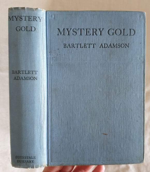 Mystery Gold by Bartlett Adamson