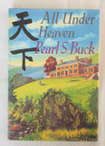 All Under Heaven by Pearl S. Buck