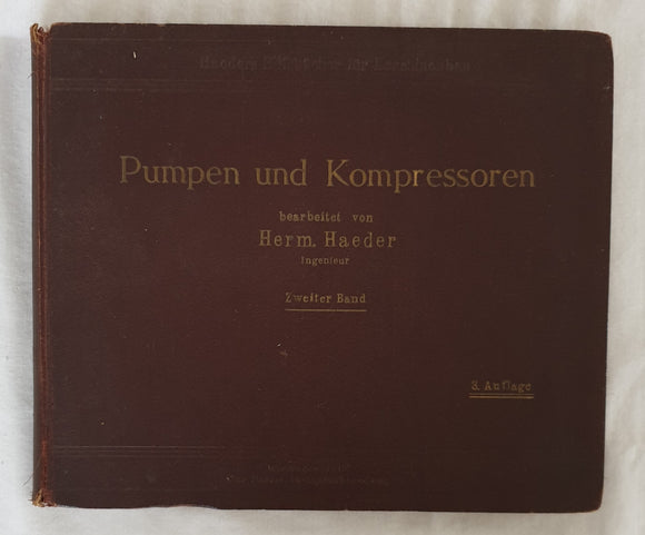 Pumpen und Kompressoren by H. Haeder