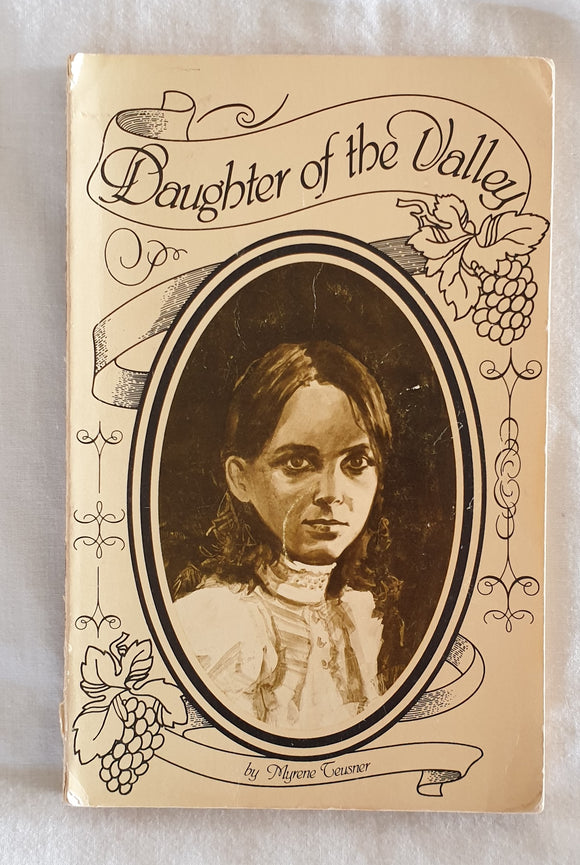 Daughter of the Valley by Myrene Teusner