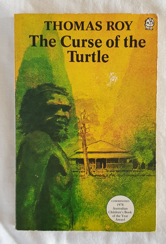 The Curse of the Turtle by Thomas Roy
