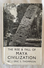 Load image into Gallery viewer, The Rise & Fall of Maya Civilization by J. Eric S. Thompson