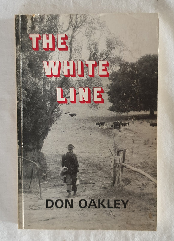 The White Line by Don Oakley