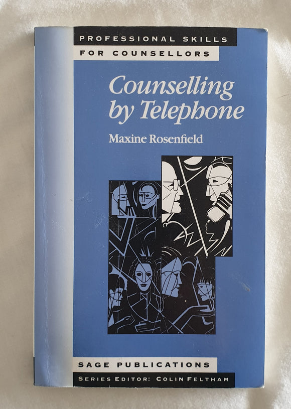 Counselling by Telephone by Maxine Rosenfield