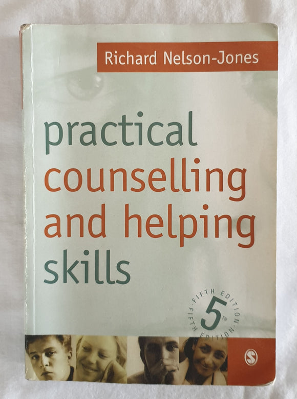 Practical Counselling and Helping Skills by Richard Nelson-Jones