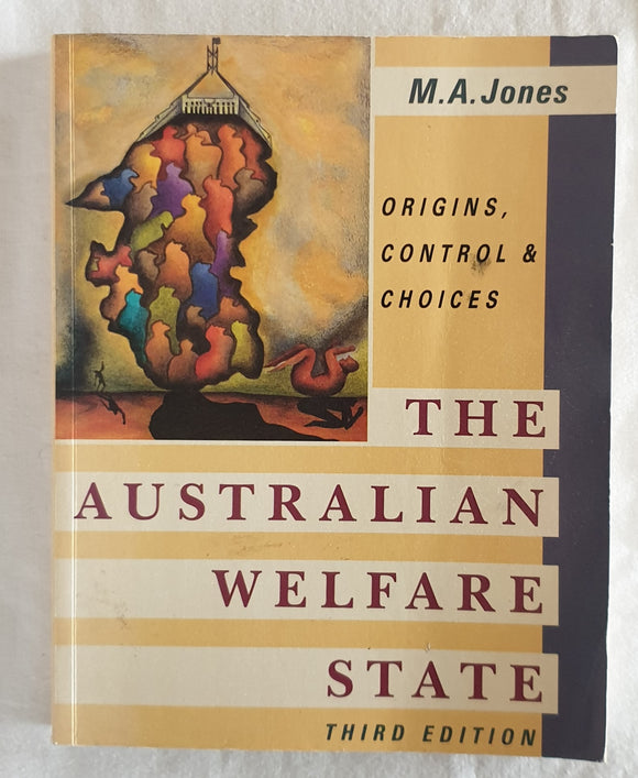 The Australian Welfare State by M. A. Jones