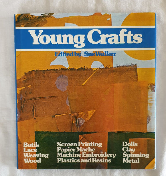Young Crafts by Sue Walker