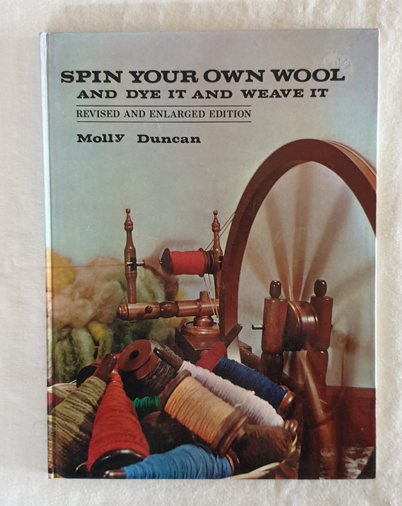 Spin Your Own Wool by Molly Duncan
